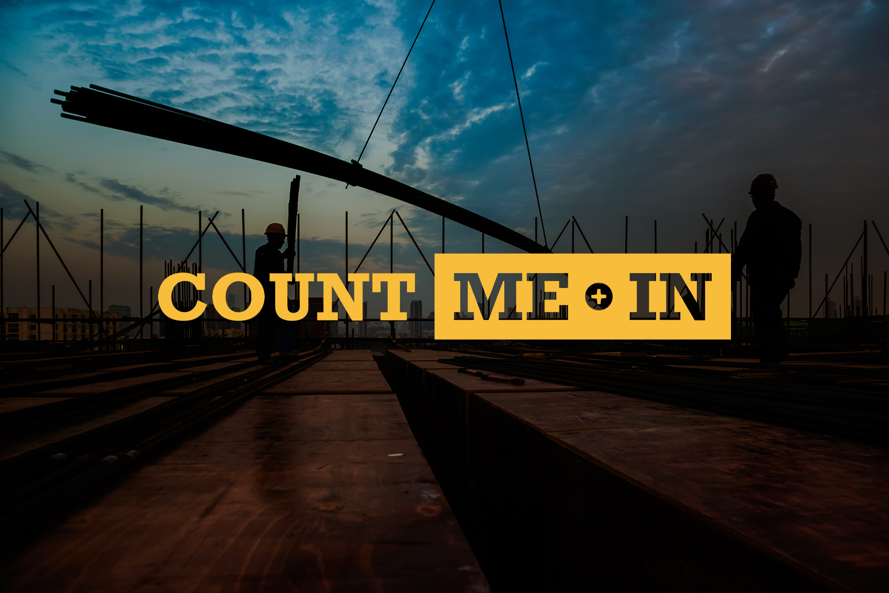 Count me in yellow logo with construction background
